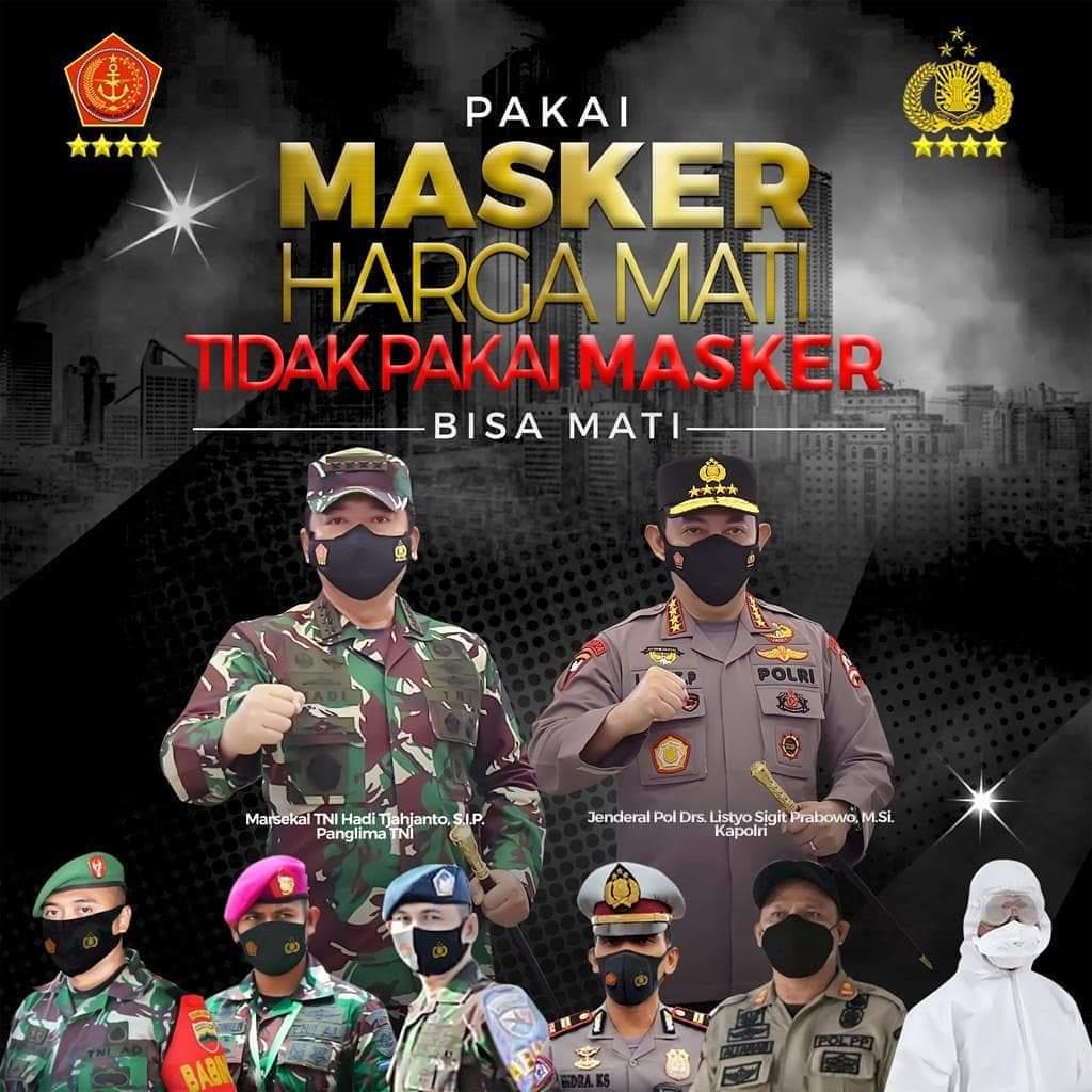TNI-Polri Pakai Masker Harga Mati, Tidak Pakai Masker Bisa Mati
